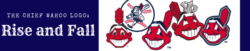 The Chief Wahoo Logo_ Rise and Fall