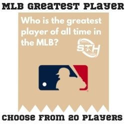MLB Greatest Player